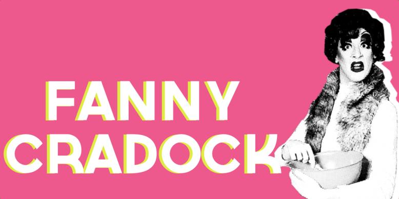 Fagulous as Fanny Cradock